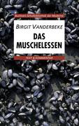 Das Muschelessen. Text und Kommentar