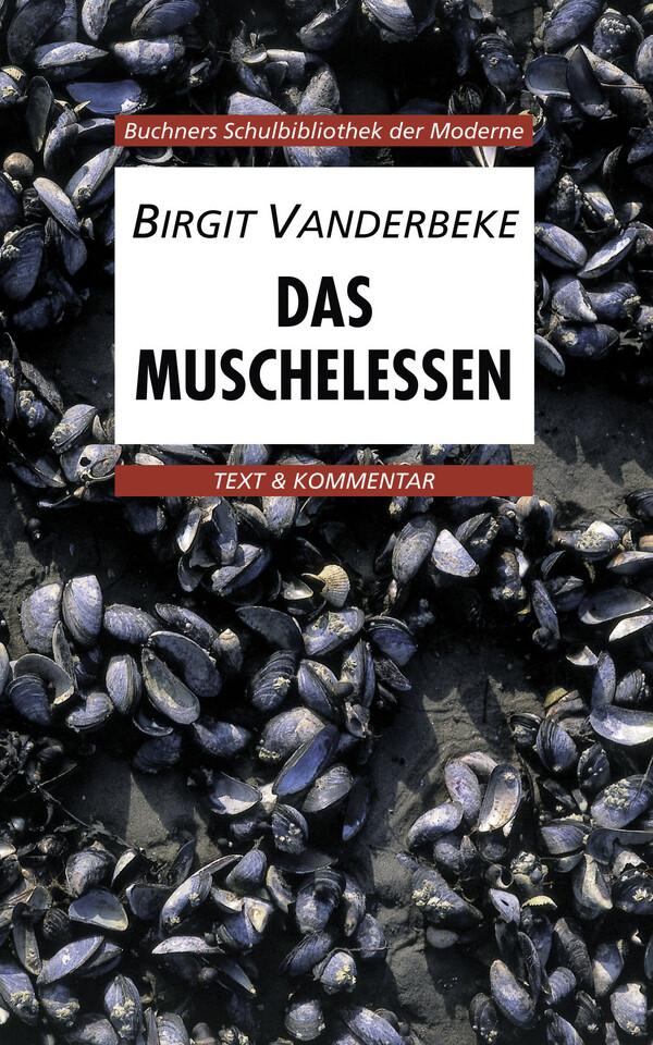 Das Muschelessen. Text und Kommentar als Buch (kartoniert)