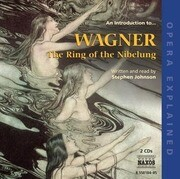 An Introduction To... Wagner: The Ring of the Nibelung