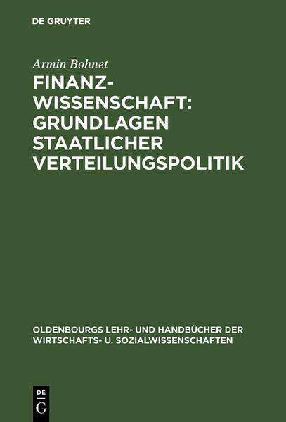 Finanzwissenschaft: Grundlagen staatlicher Verteilungspolitik als Buch (gebunden)