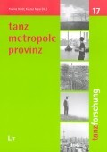 Tanz, Metropole, Provinz