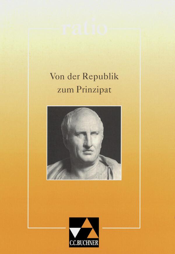 ratio / Von der Republik zum Prinzipat als Buch (kartoniert)