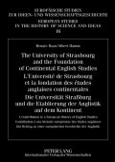 The University of Strasbourg and the Foundation of Continental English Studies. L'Université de Strasbourg et la fondation des études anglaises continentales. Die Universität Straßburg und die Etablierung der Anglistik auf dem Kontinent