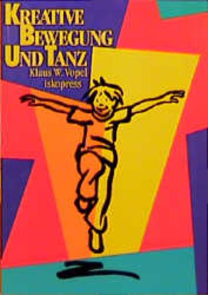 Wege des Staunens 5. Kreative Bewegung und Tanz als Buch (kartoniert)
