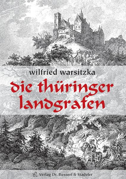 Die Thüringer Landgrafen als Buch (gebunden)