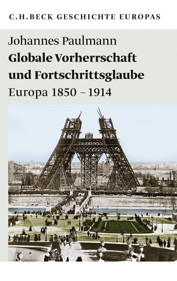 Globale Vorherrschaft und Fortschrittsglaube als Taschenbuch