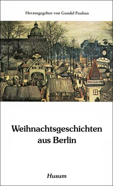 Weihnachtsgeschichten aus Berlin als Buch (kartoniert)