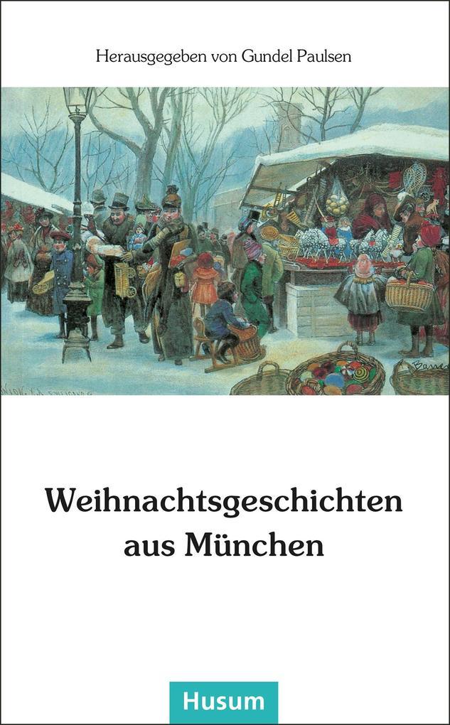Weihnachtsgeschichten aus München als Buch (kartoniert)