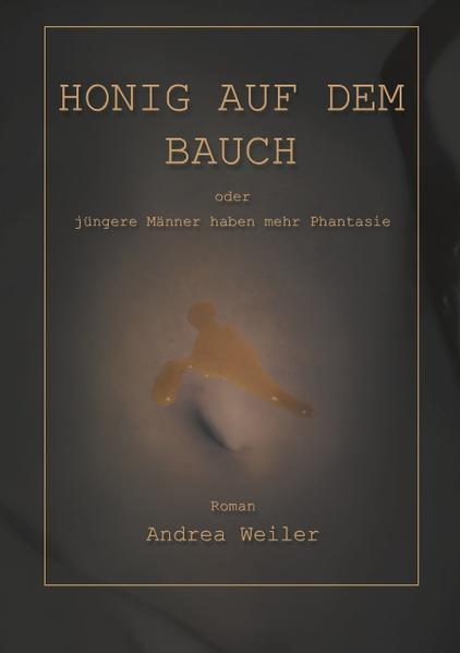 Honig auf dem Bauch als Buch (kartoniert)