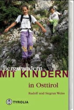 Bergwandern mit Kindern in Osttirol als Buch (kartoniert)