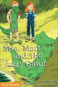 Mia, Matt and the Lazy Gator