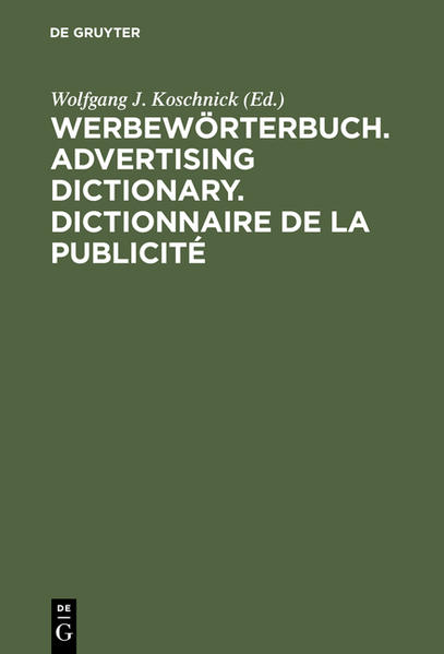 Werbewörterbuch. Advertising Dictionary. Dictionnaire de la Publicité als Buch (gebunden)