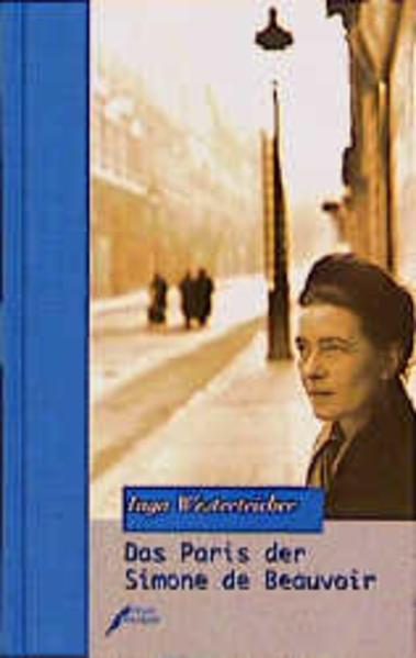 Das Paris der Simone de Beauvoir als Buch (gebunden)