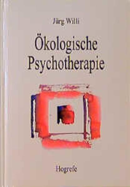 Ökologische Psychotherapie als Buch (kartoniert)