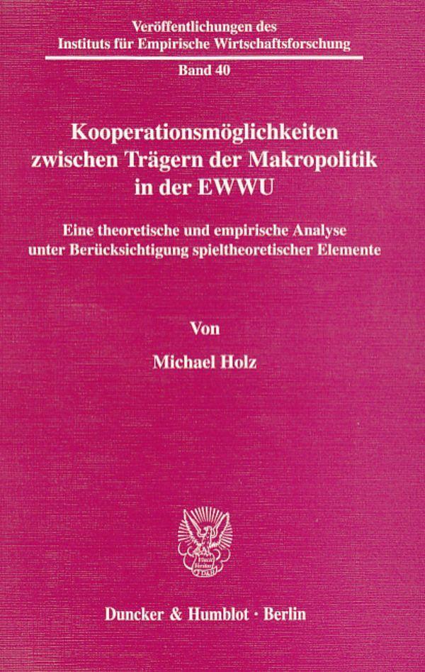 Kooperationsmöglichkeiten zwischen Trägern der Makropolitik in der EWWU. als Buch (kartoniert)