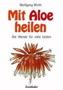 Mit Aloe heilen