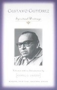 Gustavo Gutierrez: Spiritual Writings