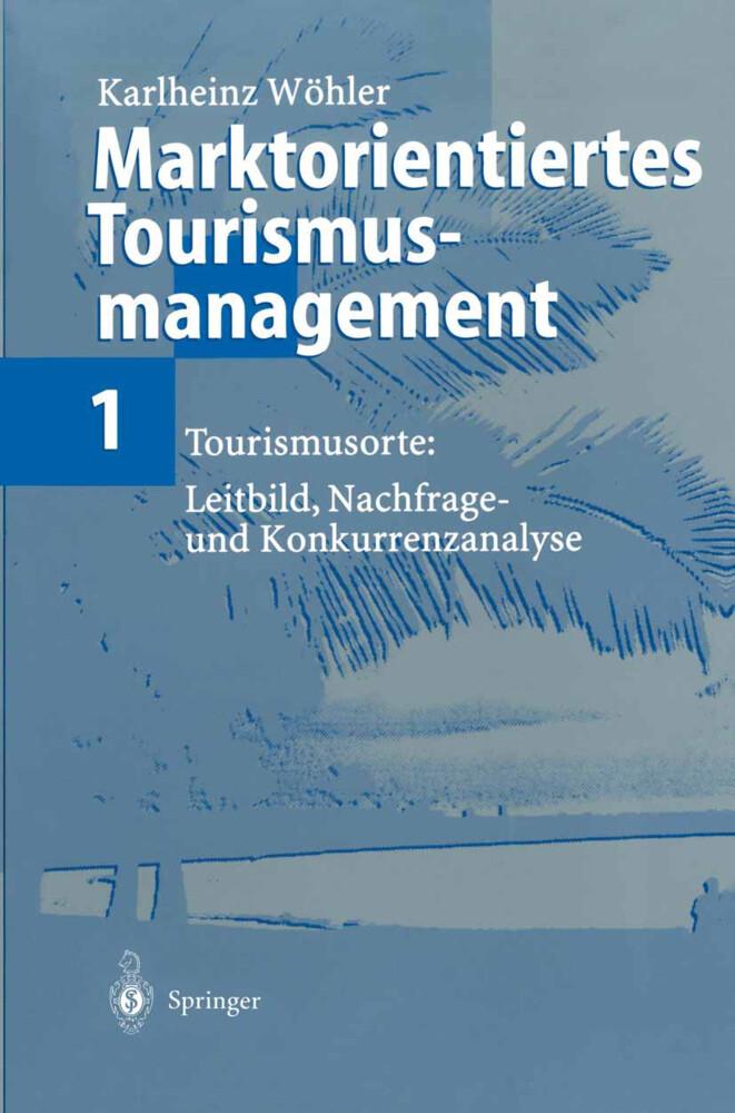 Marktorientiertes Tourismusmanagement 1 als Buch (kartoniert)