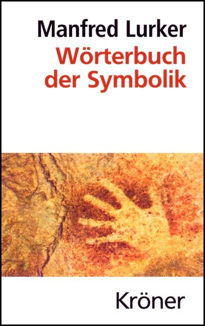 Wörterbuch der Symbolik als Buch (gebunden)