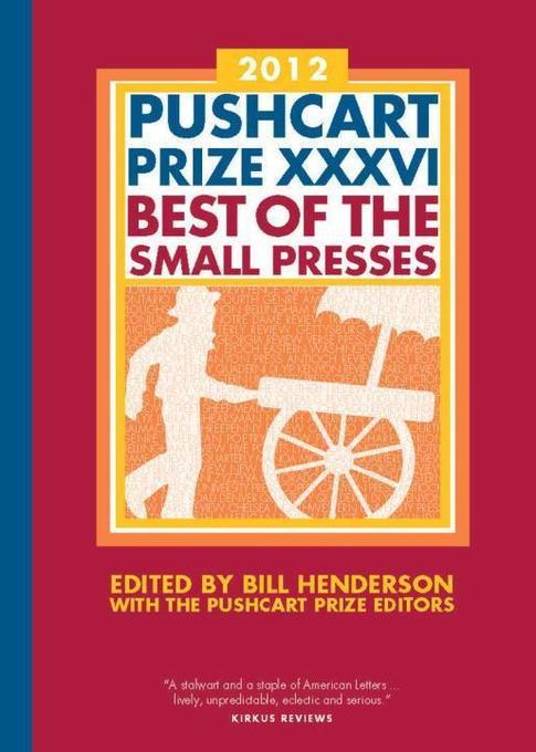 The Pushcart Prize XXXVI: Best of the Small Presses als Buch (gebunden)