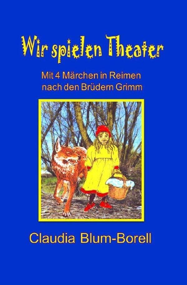 Wir spielen Theater als Buch (gebunden)