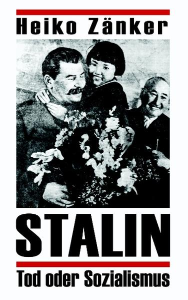 Stalin-Tod oder Sozialismus als Buch (kartoniert)