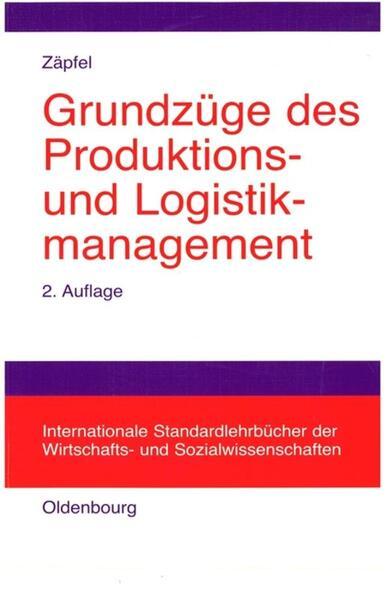Grundzüge des Produktions- und Logistikmanagement als Buch (kartoniert)