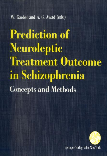 Prediction of Neuroleptic Treatment Outcome in Schizophrenia als Buch (kartoniert)