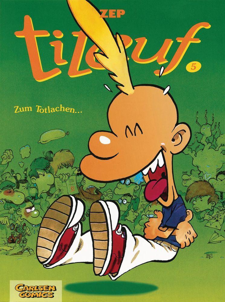 Titeuf - Zum Totlachen . . . als Buch (kartoniert)