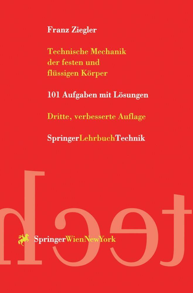 Technische Mechanik der festen und flüssigen Körper als Buch (kartoniert)