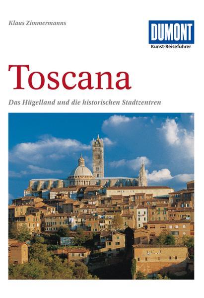 DuMont Kunst-Reiseführer Toscana als Buch (kartoniert)