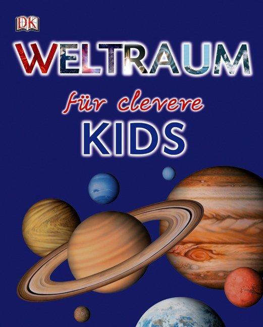Weltraum für clevere Kids als Buch (gebunden)