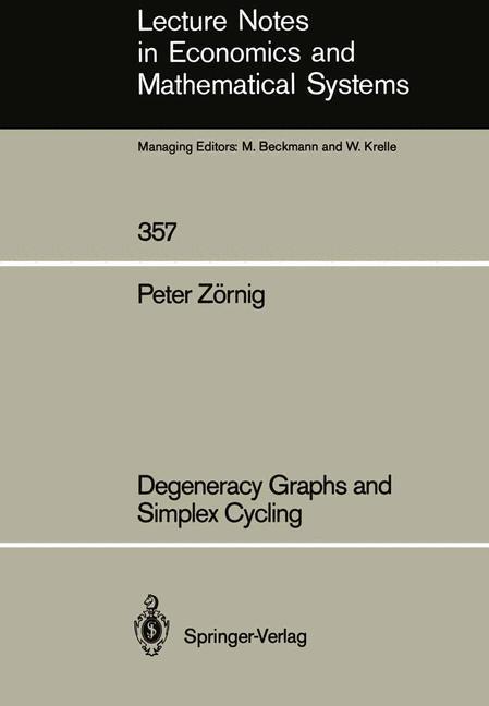 Degeneracy Graphs and Simplex Cycling als Buch (kartoniert)