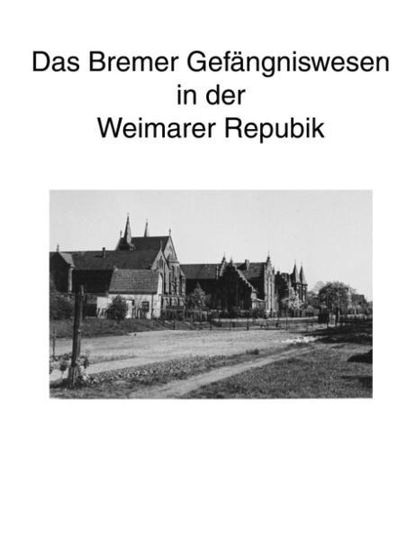 Zur Geschichte des Bremer Gefängniswesens, Band II als Buch (kartoniert)