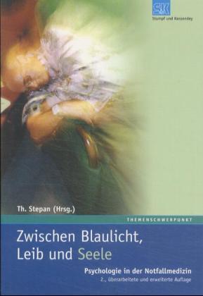 Zwischen Blaulicht, Leib und Seele als Buch (kartoniert)