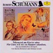 Robert Schumann. Träumerei am Klavier. CD