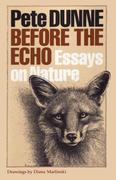 Before the Echo: Essays on Nature