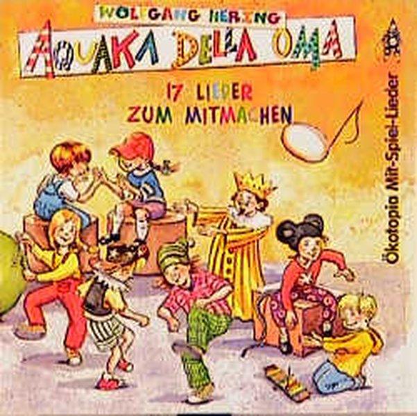 Aquaka Della Oma als Hörbuch CD