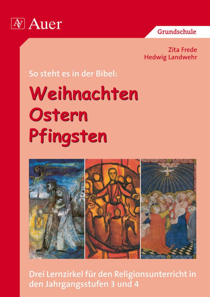 So steht es in der Bibel: Weihnachten - Ostern - Pfingsten als Buch (kartoniert)