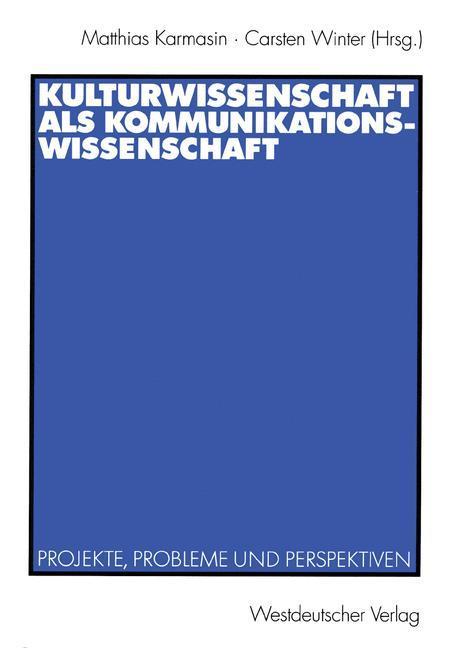 Kulturwissenschaft als Kommunikationswissenschaft als Buch (kartoniert)