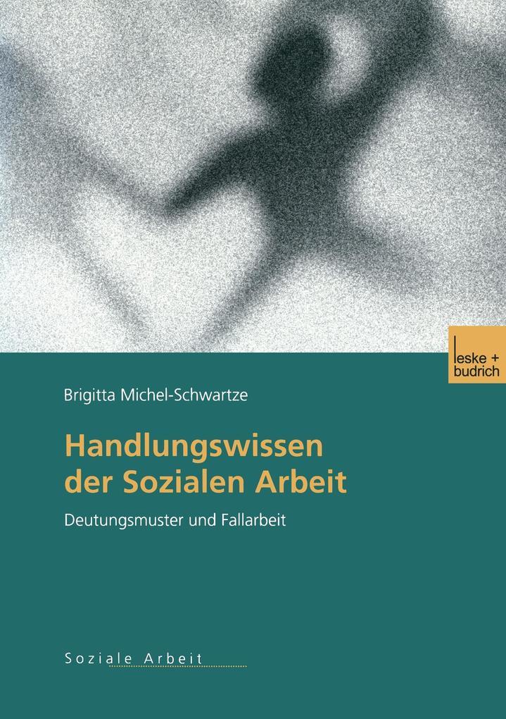 Handlungswissen der Sozialen Arbeit als Buch (kartoniert)