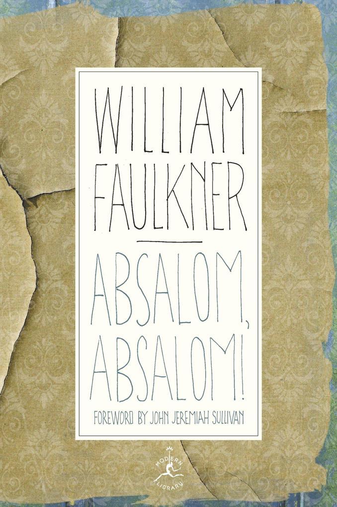 Absalom, Absalom! als Buch (gebunden)