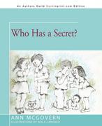 Who Has a Secret?