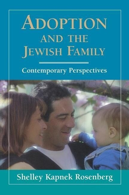 Adoption and the Jewish Family: Contemporary Perspectives als Taschenbuch