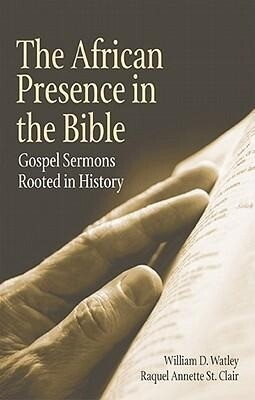 African Presence in the Bible: Gospel Sermons Rooted in Hisotry als Taschenbuch
