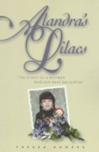 Alandra's Lilacs: The Story of a Mother and Her Deaf Daughter als Taschenbuch