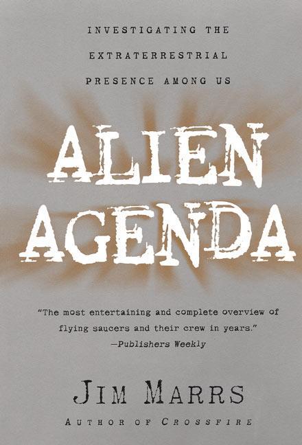 Alien Agenda: Investigating the Extraterrestrial Presence Among Us als Taschenbuch