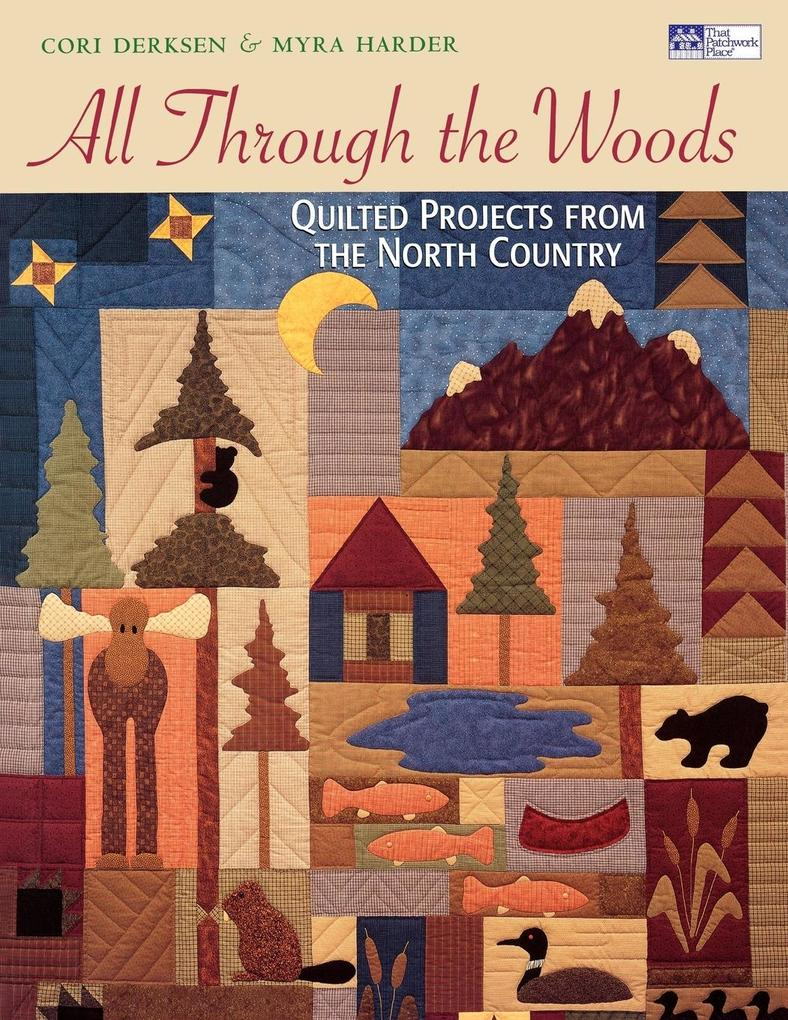 All through the Woods: Quilted Projects Print on Demand Edition als Taschenbuch