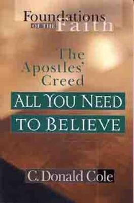 All You Need to Believe: The Apostles' Creed als Taschenbuch