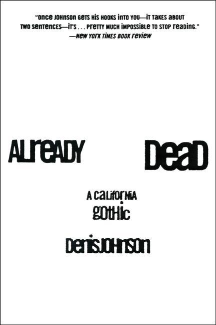 Already Dead: A California Gothic als Taschenbuch